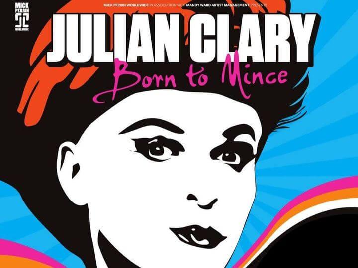 Julian Clary – Born to Mince