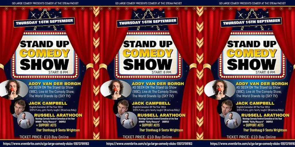 GO LARGE COMEDY AT THE STEAM PACKET 3