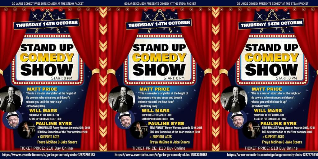 GO LARGE COMEDY AT THE STEAM PACKET 4