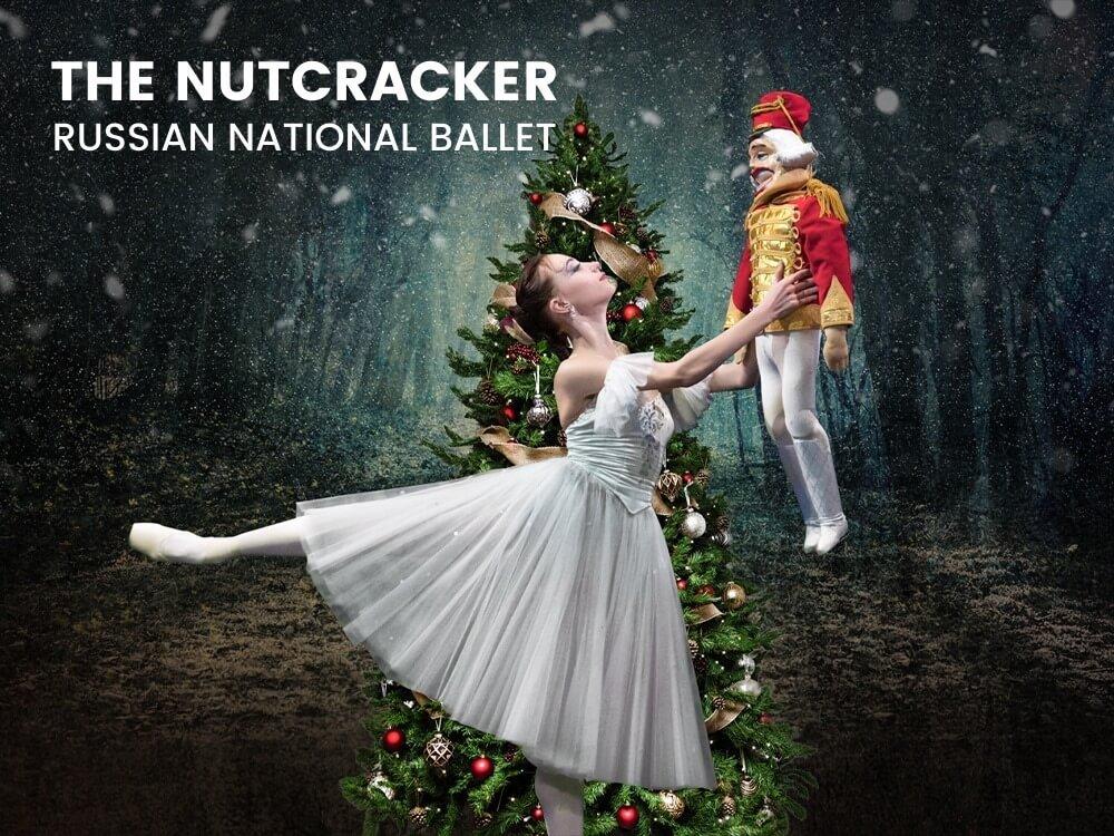 The Russian National Ballet The Nutcracker