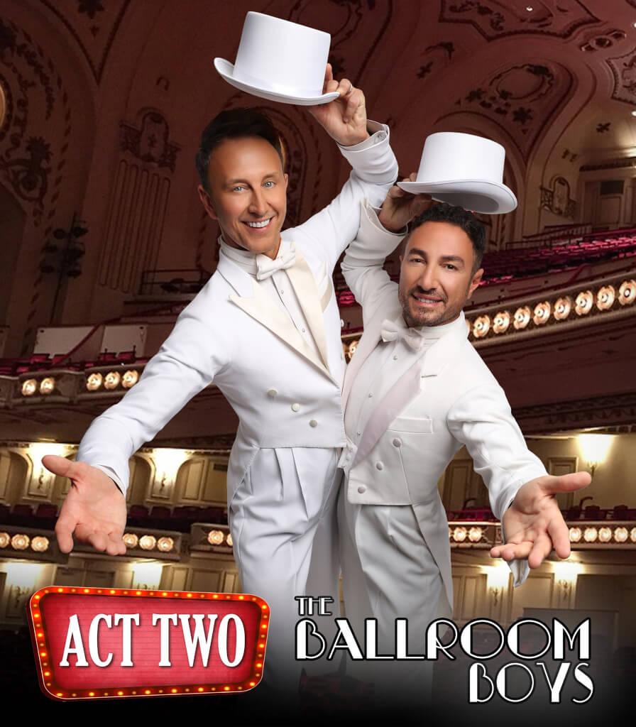 The Ballroom Boys Act Two