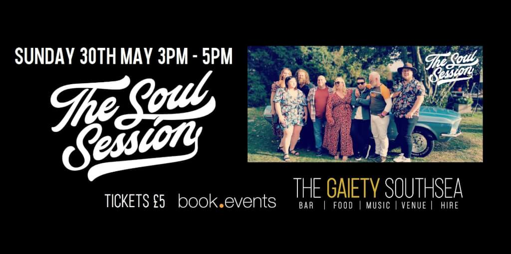 THE SOUL SESSION Live at The Gaiety