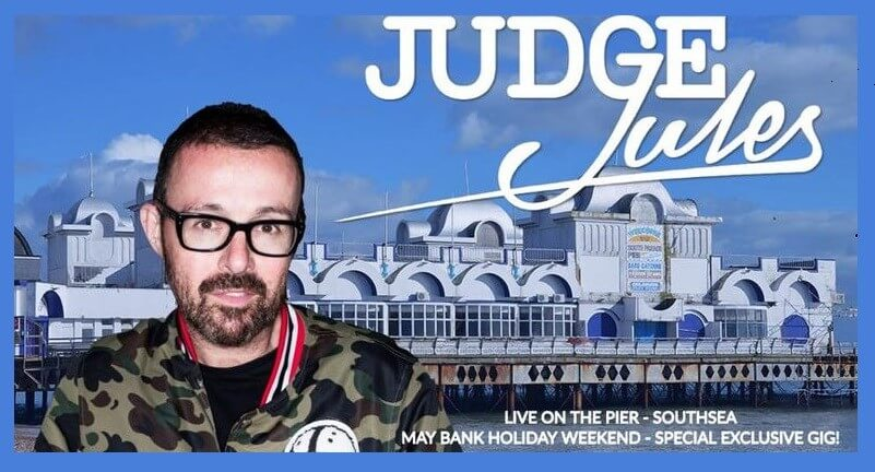 Judge Jules at The Gaiety Southsea 90% SOLD OUT!