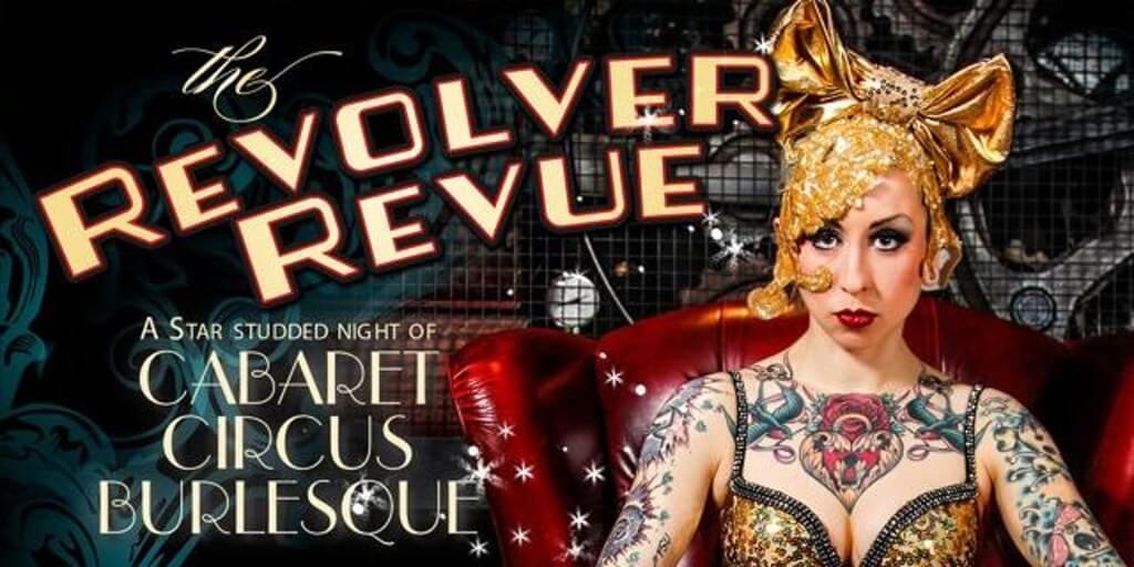 The Revolver Revue