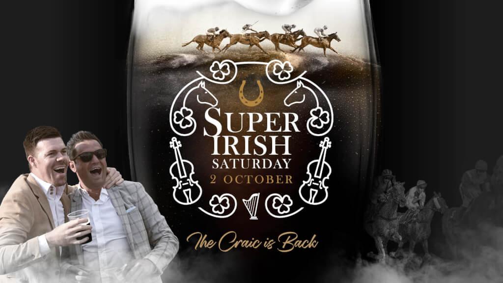 Super Irish Friday