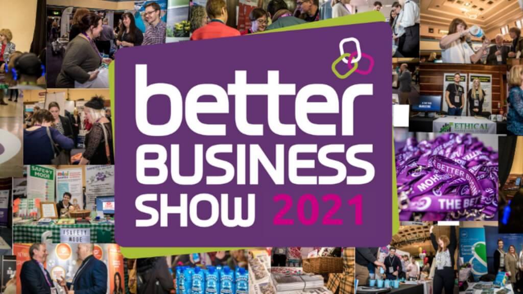 Better Business Show 2021
