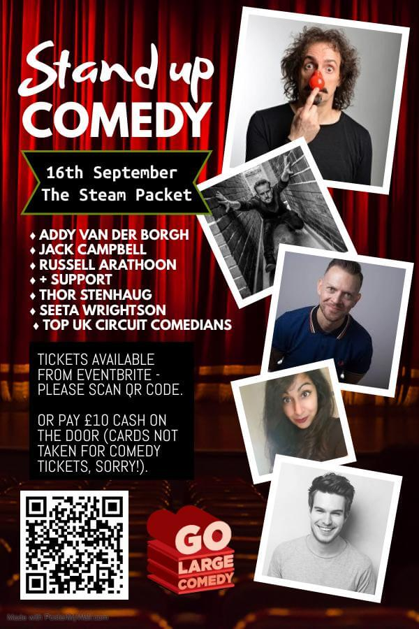 GO LARGE COMEDY AT THE STEAM PACKET